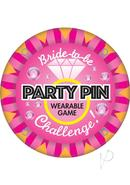 Bride To Be Party Pin Wearable Party Game